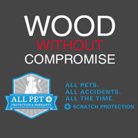 RevWood plus gives you Wood Without Compromise. ALL Pet plus protection and warranty. All Pets. All Accidents. All The Time.